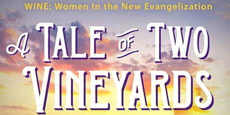 A Tale of Two Vineyards tickets