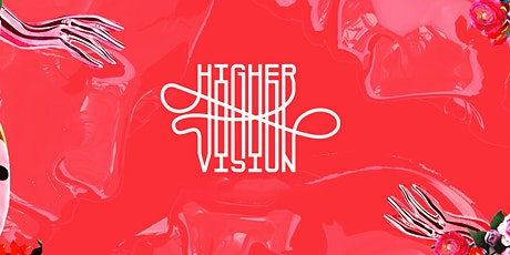 Higher Vision Festival 2022 tickets