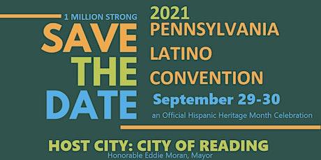 Pennsylvania Latino Convention 2021 tickets