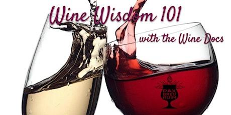 Wine Wisdom 101 at Pax Breu Ruim tickets