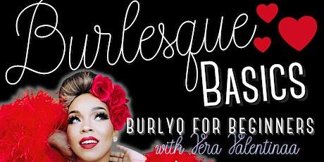 Burlesque Basics: BurlyQ for Beginners 12pm tickets