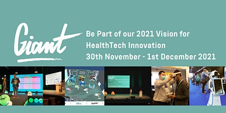 The GIANT Health Event 2021.  30 November - 1 December, London, England tickets