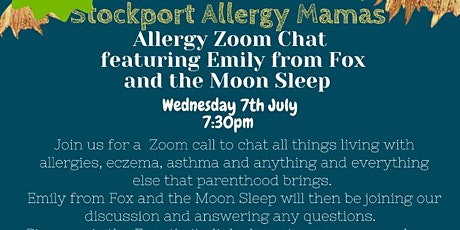 Stockport Allergy Mamas Zoom meet up featuring Fox and the Moon sleep tickets