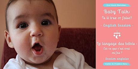 Baby Talk with First Words / Le langage des bébés avec Premiers Mots tickets