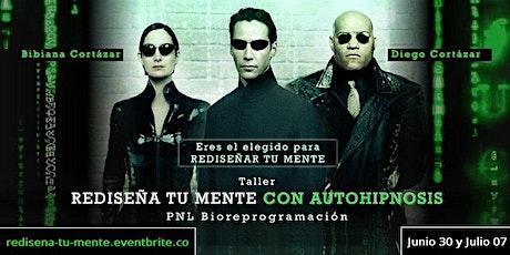 REDISEÑA TU MENTE, con autohipnosis, PNL y Bioreprogramación biglietti