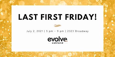 Evolve Oakland Last First Friday tickets