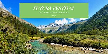 Futura Festival - Art, Cinema, Fashion, Food, Wellness biglietti