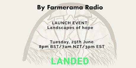 Landed: Landscapes of Hope tickets
