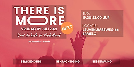 There is More! Next - Ermelo entradas