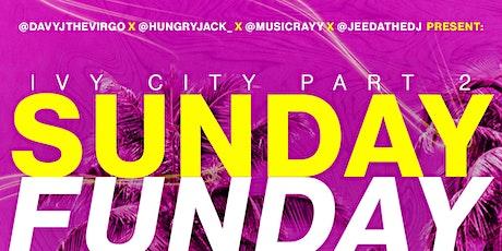 Ivy City Sunday Funday Pt 2 tickets