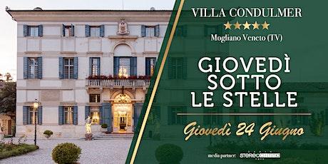 GIOVEDI' SOTTO LE STELLE - Villa Condulmer 24 Giugno biglietti