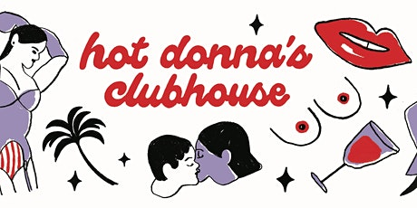 Hot Donna's Clubhouse Fundraiser Pop-Up tickets