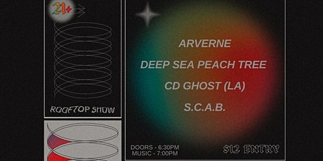 ROOFTOP show! Arverne, Deep Sea Peach Tree, CD Ghost, SCAB tickets