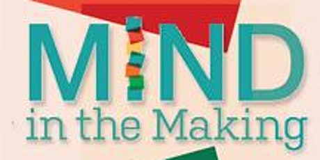 Mind in the Making: Practical Applications for Focus & Self Control tickets
