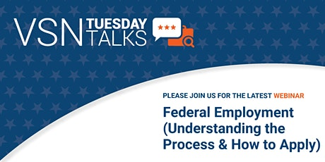 Federal Employment  Overview (Understanding the Process and How to Apply) tickets