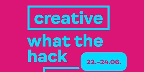 CREATIVE HACKATHON - CREATIVITY MEETS INDUSTRY Tickets