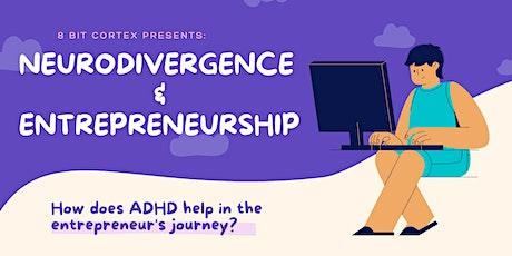 Neurodivergence and Entrepreneurship tickets