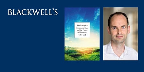 Philosophy in the Bookshop with Nigel Warburton: The Precipice by Toby Ord tickets