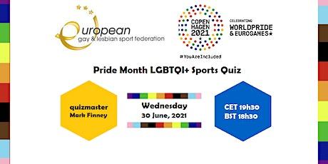EGLSF & COPENHAGEN2021 PRIDE MONTH LGBTQI+ SPORTS QUIZ tickets