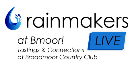 Rainmakers LIVE at Broadmoor Country Club tickets
