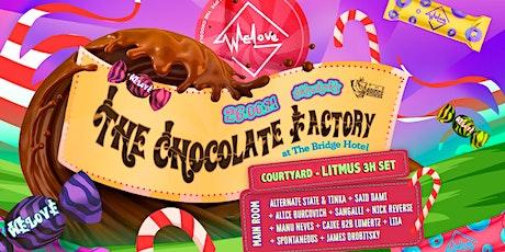 WeLove The Bridge Hotel // The Chocolate Factory tickets