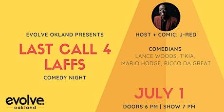 Last Call 4 Laffs Comedy Night tickets