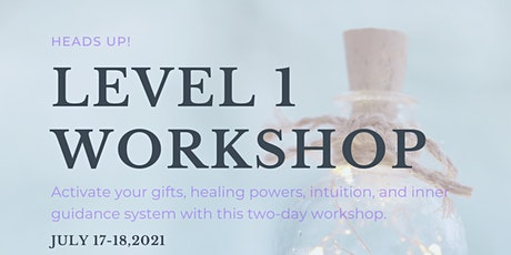 Level 1 Workshop: Activate your gifts, powers, intuition & inner guidance tickets