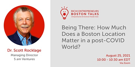 Being There: How Much Does a Boston Location Matter in a post-COVID World? tickets