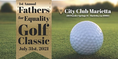 1st Annual Fathers for Equality Golf Classic tickets