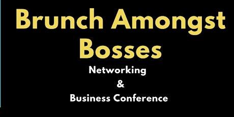 Brunch Amongst Bosses tickets