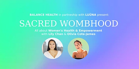 Sacred WOMBmanhood ~ Honoring Your Magic During Menstruation tickets