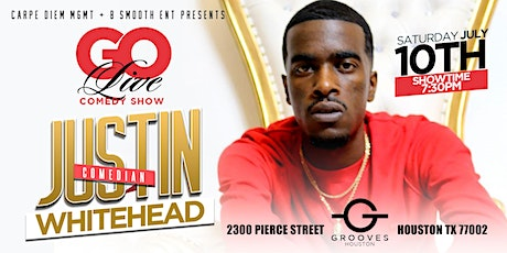 HTX Justin WhiteHead LIVE @ Grooves of Houston tickets