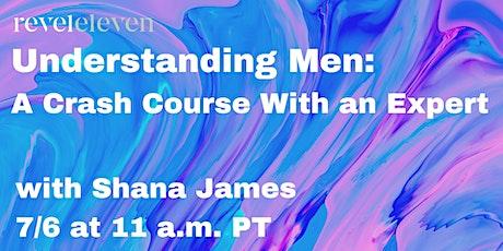 Understanding Men: A Crash Course With an Expert tickets