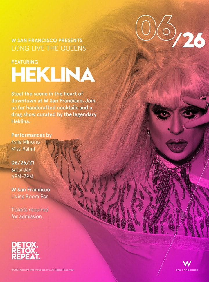 Long Live the Queens at W San Francisco   PRIDE 2021 image