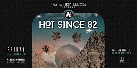 Hot Since 82 (Secret Warehouse) 21+ tickets