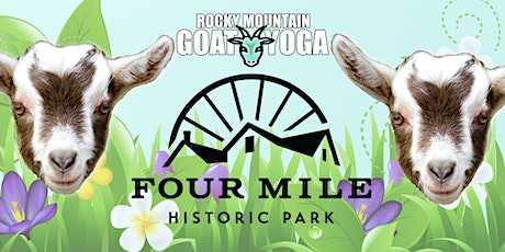 Baby Goat Yoga - July 10th  (FOUR MILE HISTORIC PARK) tickets