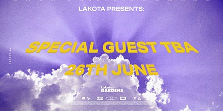 Lakota Presents: *Special Guest* (Disco/House/Techno) tickets