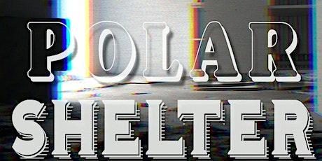 POLAR SHELTER @ Secret Place billets