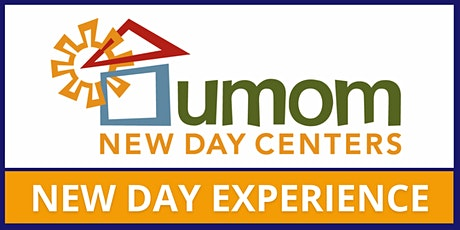 UMOM New Day Experience: August 2021 tickets