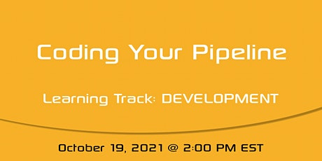 Sargent Academy: Coding Your Pipeline tickets
