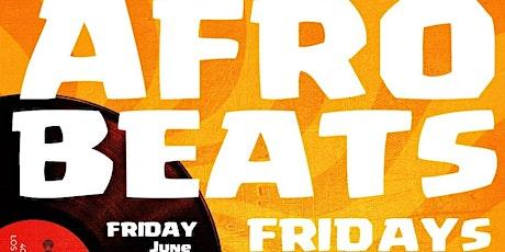 AFROBEAT FRIDAYS tickets