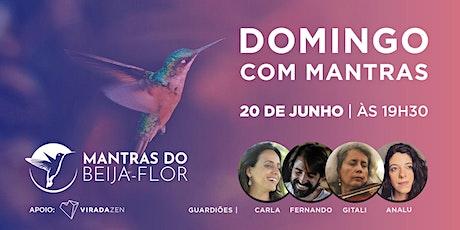 20/06 - Domingo com Mantras do Beija Flor ingressos