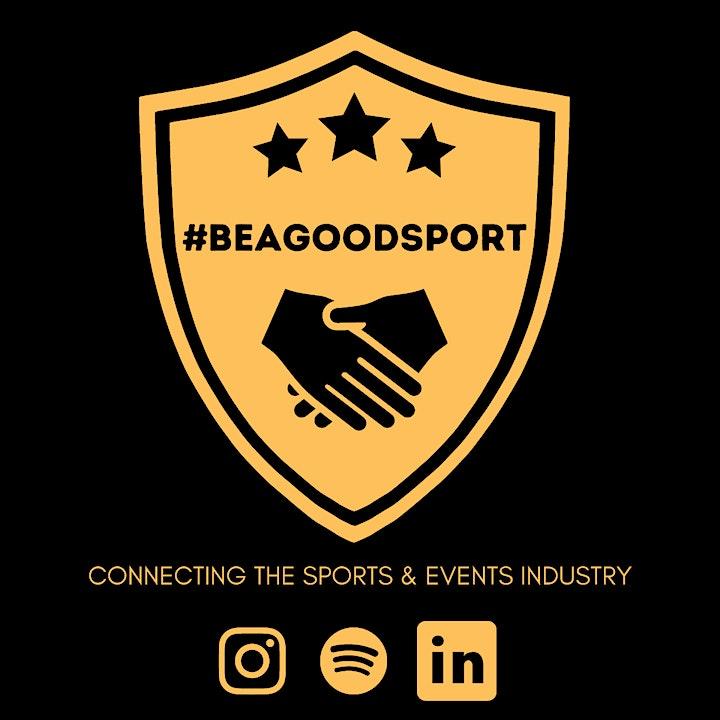 #BEAGOODSPORT LIVE image