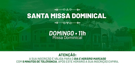 Santa Missa Dominical - Domingo | 20 de Junho 11h ingressos