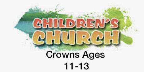 The Crowns -Children's Church Registration Sunday Service 27th June 2021 tickets