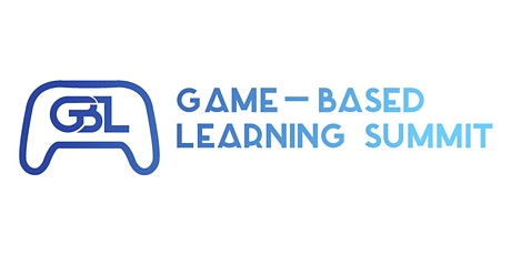 The 2022 Game-Based Learning Summit tickets