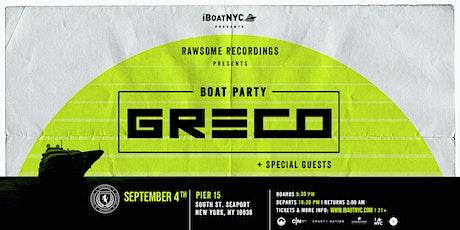 GRECO Presents RAWSOME Records NYC Boat Party tickets