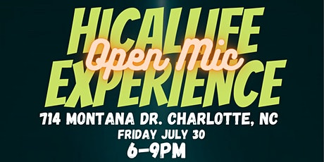 HiCalLife Open Mic Experience tickets