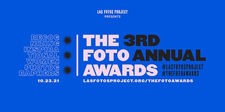 Las Fotos Project presents The Foto Awards, 3rd Annual tickets