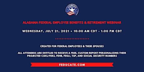 Alabama Federal Employee Benefits & Retirement Webinar tickets
